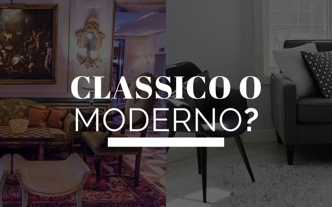 Arredamento classico o moderno? Differenze e consigli