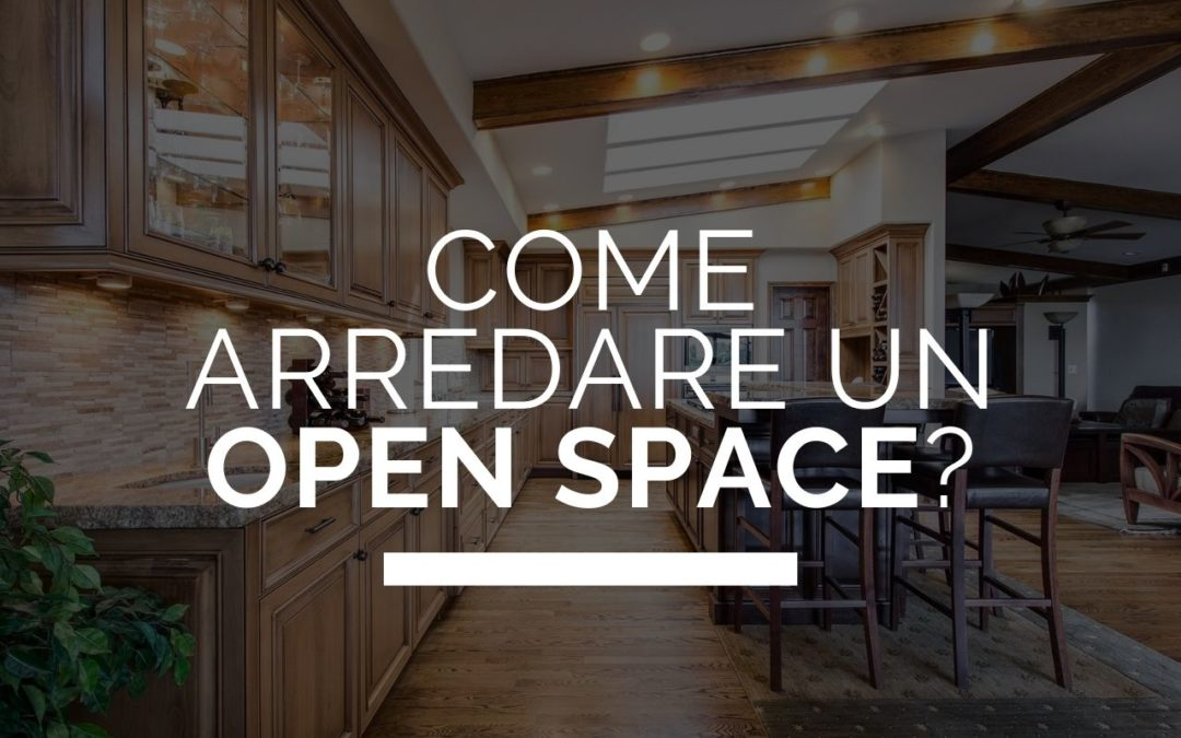 Come arredare un open space?
